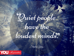 Quiet-people-have-the-loudest-minds.